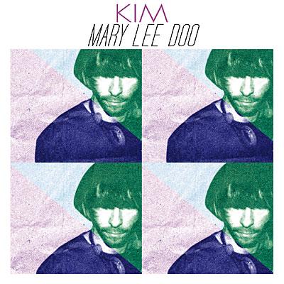 Mary Lee Doo : Kim nous fait un album dans le doo