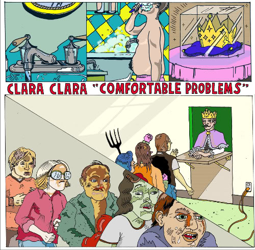 Clara Clara, c'est trop trop bon bon (Confortable problems)