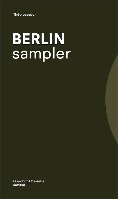 Berlin sampler, livre de voyage et de sons