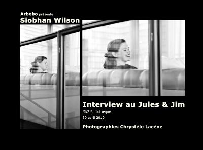 Siobhan Wilson, une rencontre