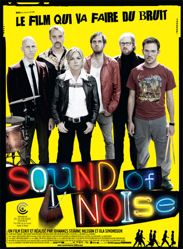 Sound of noise : ils tapent sur le système