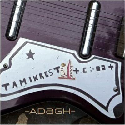 Tamikrest : Adagh. Roses des sables
