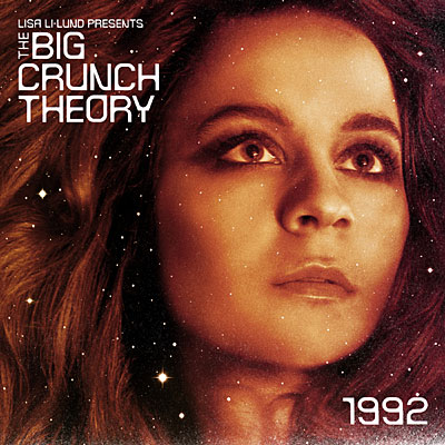 Big crunch theory : 1992. L'envol de Lisa Li-Lund (interview)