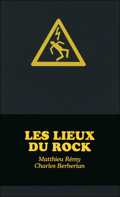 Les lieux du rock. Passage obligé?