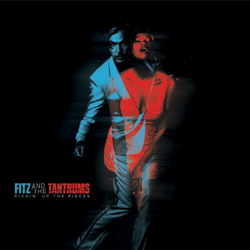 Fitz and the tantrums, Pickin up the pieces (le clip)