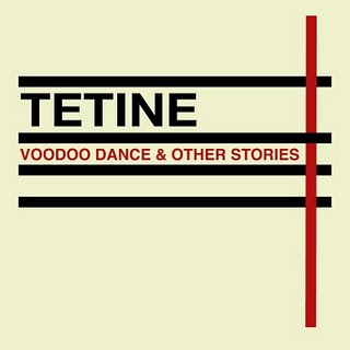 Tetine : Voodoo dance & other stories