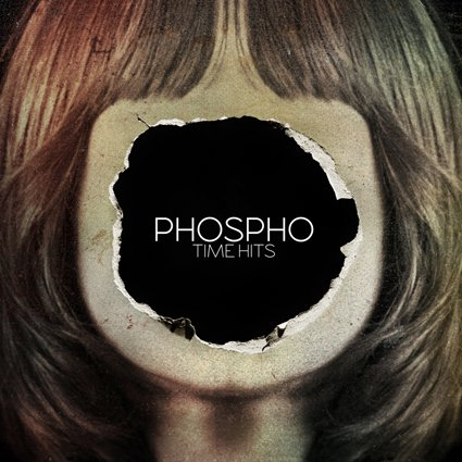 Phospho : time hits. (So happy in a small town)