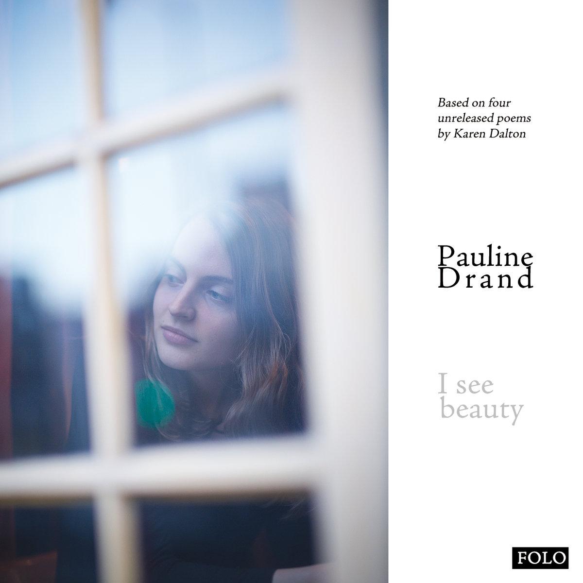 Pauline Drand : I see beauty (EP)